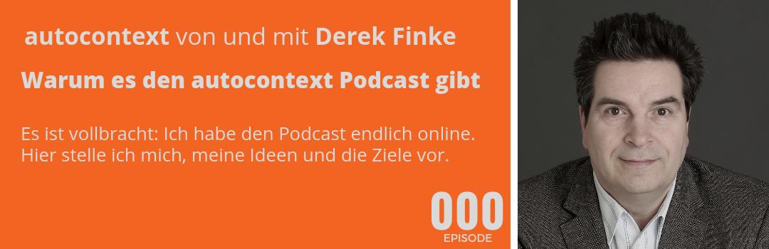AC000: Warum es den autocontext Podcast gibt