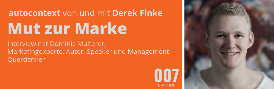 AC007 –  Mut zur Marke (Interview mit Dominic Multerer)