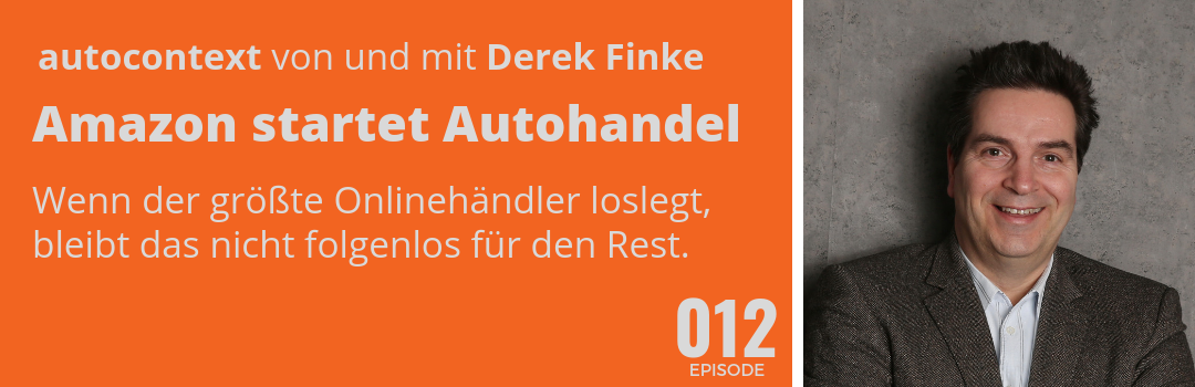 AC012 – Amazon start mit Autohandel in Deutschland