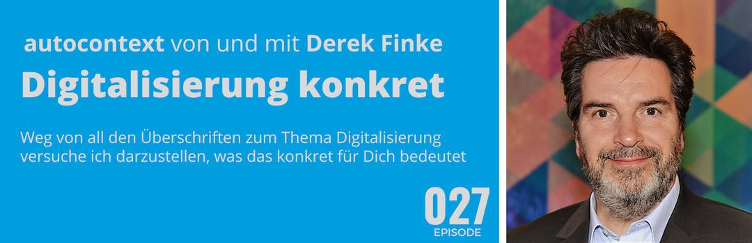 AC027 – Digitalisierung – was heisst das eigentlich konkret